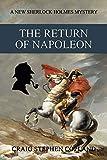 Download The Return of Napoleon: A New Sherlock Holmes Mystery (New Sherlock Holmes Mysteries Book 36) in PDF ePUB Free Online