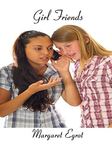 Girl Friends by [Egrot, Margaret]