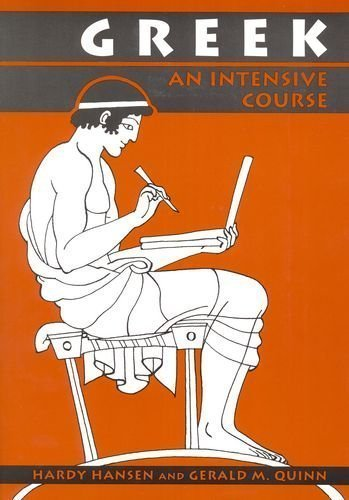 Greek: An Intensive Course by Hansen, Hardy, Quinn, Gerald M. 2 Revised Edition [Paperback(1992)]