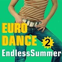 Endless Summer, Vol. 2 (Euro Dance)