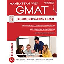 GMAT Integrated Reasoning and Essay (Manhattan Prep GMAT Strategy Guides)