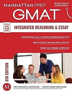 GMAT Integrated Reasoning and Essay (Manhattan Prep GMAT Strategy Guides Book 9)