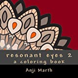 img - for 2: resonant eyes, volume two: a coloring book of mandalas, mandorlas, and geometry book / textbook / text book