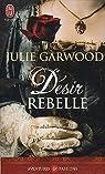 Désir rebelle par Garwood