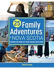 25 Family Adventures in Nova Scotia: Making the most of your travels with kids