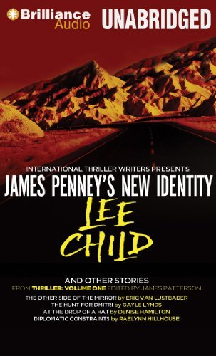 Download By Lee Child James Penney's New Identity and Other Stories: James Penney's New Identity, Other Side of the Mirror (Unabridged) [Audio CD] pdf