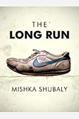 The Long Run (Kindle Single) Kindle Edition