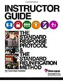 TxSSC Instructor Guide Standard Response Protocol/Standard Reunification Method