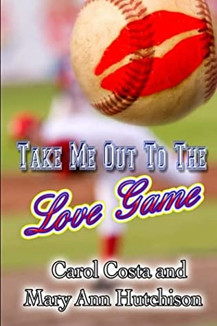 book cover of Take Me Out to the Love Game