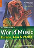 img - for The Rough Guide to World Music: Europe and Asia (Revised, Updated)[ THE ROUGH GUIDE TO WORLD MUSIC: EUROPE AND ASIA (REVISED, UPDATED) ] by Broughton, Simon (Author) Dec-21-09[ Paperback ] book / textbook / text book