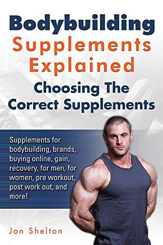 43e506c0770 Book Cover of Jon Shelton - Bodybuilding Supplements Explained  Supplements for  bodybuilding