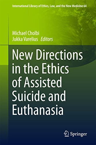 New Directions in the Ethics of Assisted Suicide and Euthanasia (International Library of Ethics, Law, and the New Medicine) Pdf