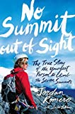 download ebook no summit out of sight: the true story of the youngest person to climb the seven summits by jordan romero (2015-05-12) pdf epub