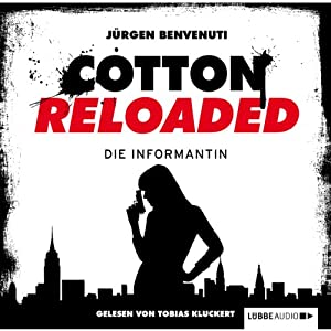 Die Informantin (Cotton Reloaded 13) Hörbuch