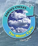The Water Cycle, Cheryl Jakab, 1599201445