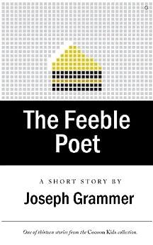 The Feeble Poet by [Grammer, Joseph]