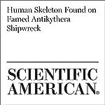 Human Skeleton Found on Famed Antikythera Shipwreck | Jo Marchant