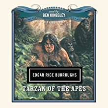 Tarzan of the Apes Audiobook by Edgar Rice Burroughs,  Dove Audio - producer Narrated by Ben Kingsley