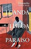 Luanda, Lisboa, Paraíso (Portuguese Edition)
