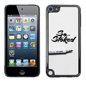 Shell-Star Arte & diseño plástico duro Fundas Cover Cubre Hard Case Cover para Apple iPod Touch 5 ( Stoked Marker Calligraphy Grey Pen )