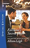 img - for Fortune's Secret Heir (The Fortunes of Texas: All Fortune's Children) book / textbook / text book
