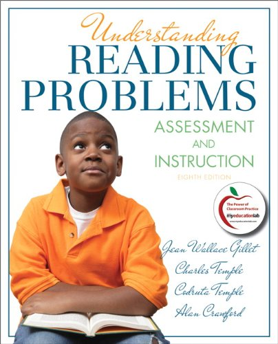 Understanding Reading Problems: Assessment and Instruction (8th Edition)