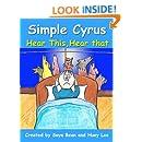 Simple Cyrus - Hear This, Hear That (Simple Cyrus Series)