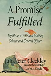 A Promise Fulfilled: My life as a wife and mother, Soldier and General Officer