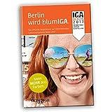 Begleitbuch IGA Berlin 2017