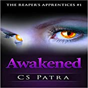 Awakened: The Reaper's Apprentices, Book 1 | CS Patra