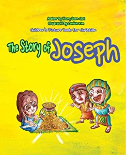 The Story of Joseph [Children Picture Book For Christian] (GENESIS - He Loves Us So Much 5)