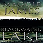 Blackwater Lake | Maggie James