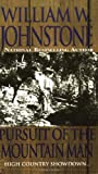 Pursuit of the Mountain Man, William W. Johnstone, 0786013052