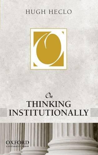 On Thinking Institutionally (On Politics)