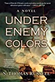 Under Enemy Colors, S. Thomas Russell, 0425223620