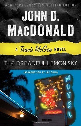 The Dreadful Lemon Sky: A Travis McGee Novel by John D. MacDonald (2013-09-10)