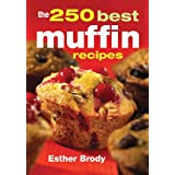 The 250 Best Muffin Recipes