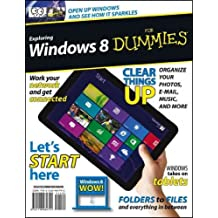 Exploring Windows 8 For Dummies (For Dummies (Computer/Tech)) Exploring Windows 8 For Dummies