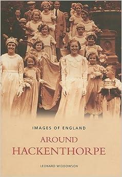 Around Hackenthorpe (Archive Photographs: Images of England)