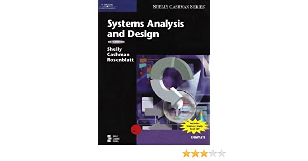Systems analysis and design gary b shelly thomas j cashman systems analysis and design gary b shelly thomas j cashman harry j rosenblatt 9780619255107 amazon books fandeluxe Images
