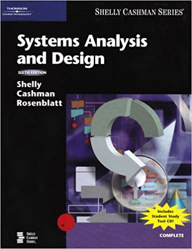 Systems Analysis And Design Shelly Gary B Cashman Thomas J Rosenblatt Harry J 9780619255107 Amazon Com Books