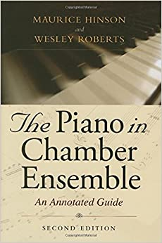Book The Piano in Chamber Ensemble, Second Edition: An Annotated Guide