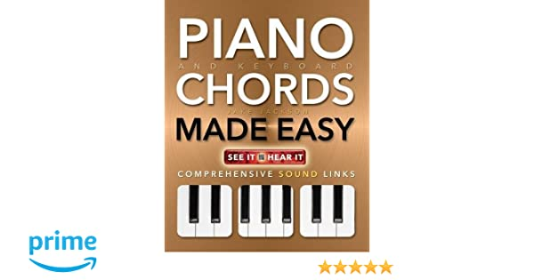 Piano And Keyboard Chords Made Easy Comprehensive Sound Links