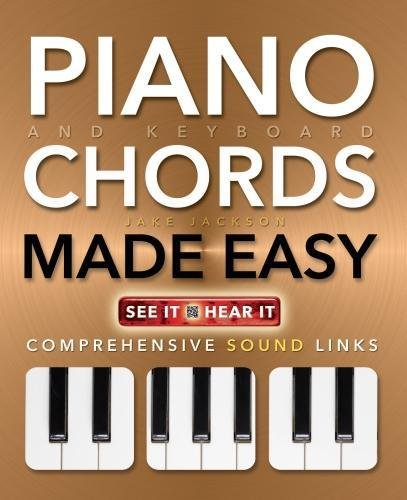 Piano and Keyboard Chords Made Easy: Comprehensive Sound Links (Music Made - Diagrams Chord Keyboard