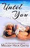 Until You: Prequel to the Renegades Series (The Renegades Hockey Series Book 0)