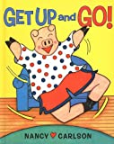 Get up and Go!, Nancy Carlson, 0756989221