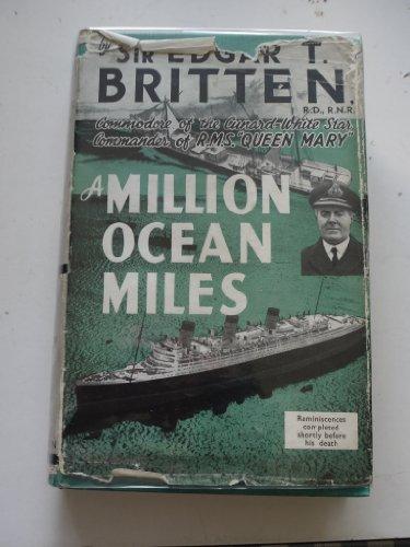 A Million Ocean Miles. Cunard - White Star Line