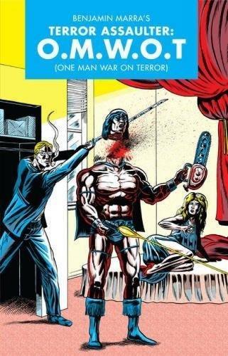 Terror Assaulter (O.M.W.O.T.) [Benjamin Marra] (Tapa Blanda)