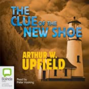 The Clue of the New Shoe | Arthur W. Upfield