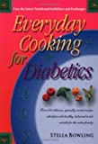 Everyday Cooking for Diabetics, Stella Bowling, 1555611184